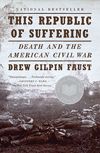 Image of This Republic of Suffering: Death and the American Civil War