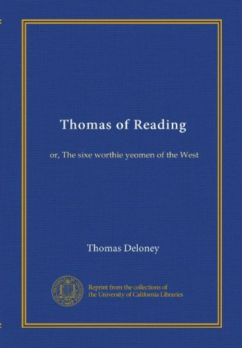 Image of Thomas of Reading, Or, The Sixe Worthie Yeomen of the West