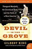 Image of Devil in the Grove: Thurgood Marshall, the Groveland Boys, and the Dawn of a New America