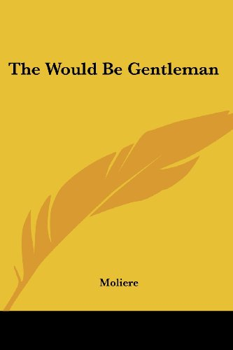 Image of The Would-Be Gentleman