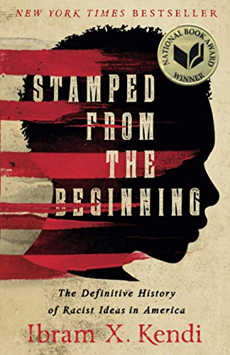 Image of Stamped from the Beginning: The Definitive History of Racist Ideas in America