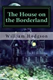 Image of The House on the Borderland