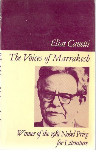 Image of The Voices of Marrakesh: A Record of a Visit