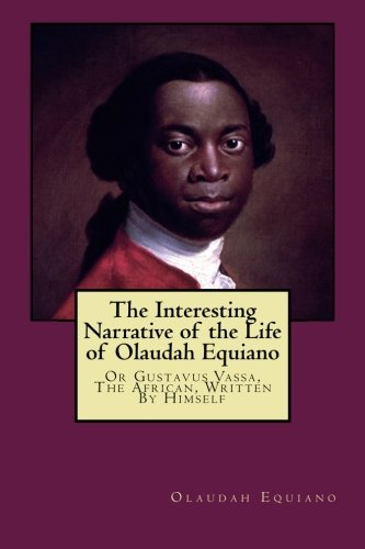 Image of The Interesting Narrative of the Life of Olaudah Equiano