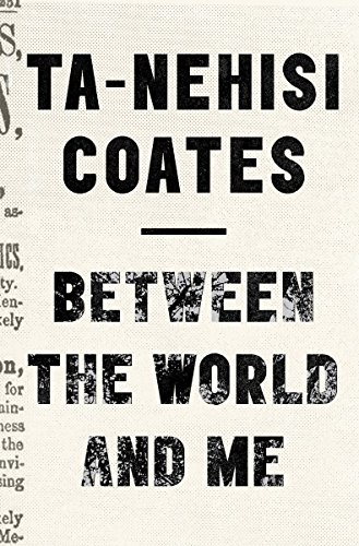 Image of Between the World and Me