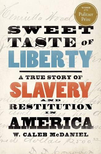 Image of Sweet Taste of Liberty: A True Story of Slavery and Restitution in America