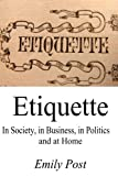 Image of Etiquette in Society, in Business, in Politics and at Home