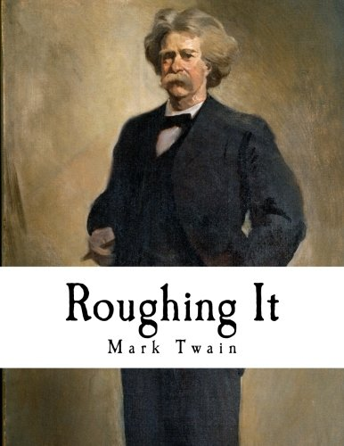 Image of Roughing It