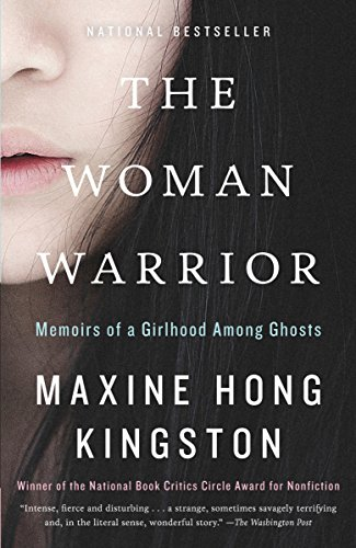 Image of The Woman Warrior: Memoirs of a Girlhood Among Ghosts