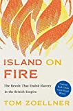 Image of Island on Fire: The Revolt That Ended Slavery in the British Empire