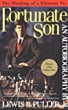 Image of Fortunate Son: The Autobiography of Lewis B. Puller Jr.