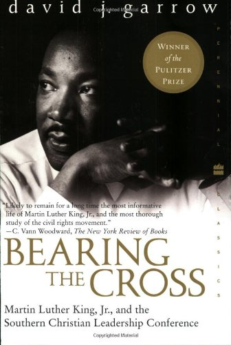 Image of Bearing the Cross: Martin Luther King Jr. and the Southern Christian Leadership Conference