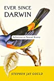 Image of Ever Since Darwin: Reflections in Natural History