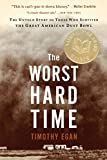 Image of The Worst Hard Time