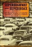 Image of Superhighway--superhoax