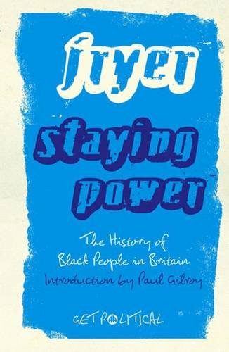 Image of Staying Power: The History of Black People in Britain