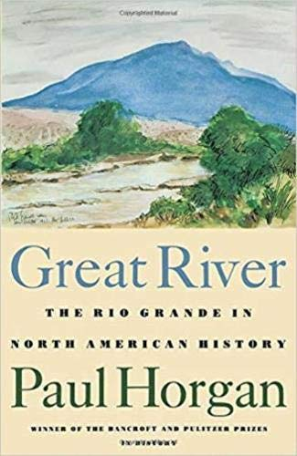Image of Great River: The Rio Grande in North American History