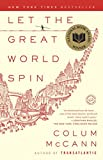 Image of Let the Great World Spin: A Novel