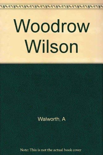Image of Woodrow Wilson, American Prophet