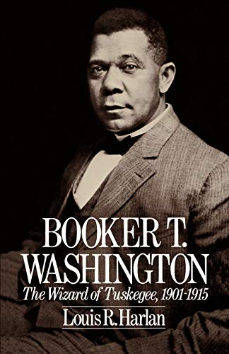 Image of Booker T. Washington: The Wizard of Tuskegee, 1901–1915