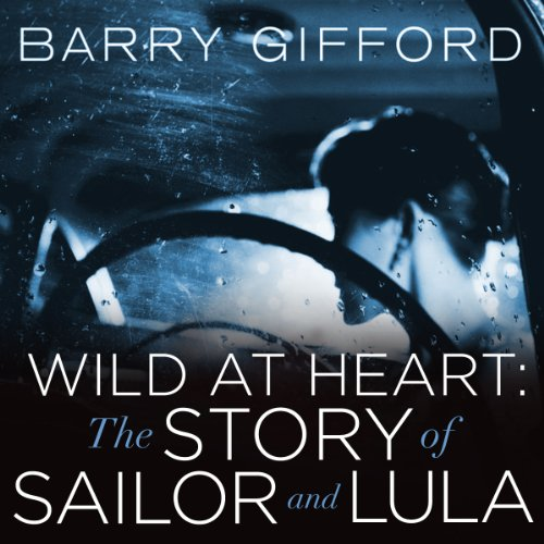 Image of Wild at Heart: The Story of Sailor and Lula