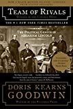 Image of Team of Rivals: The Political Genius of Abraham Lincoln