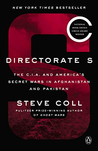 Image of Directorate S: The C.I.A. and America's Secret Wars in Afghanistan and Pakistan