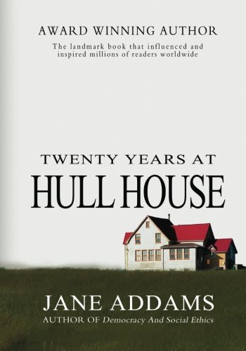 Image of Twenty Years at Hull-House