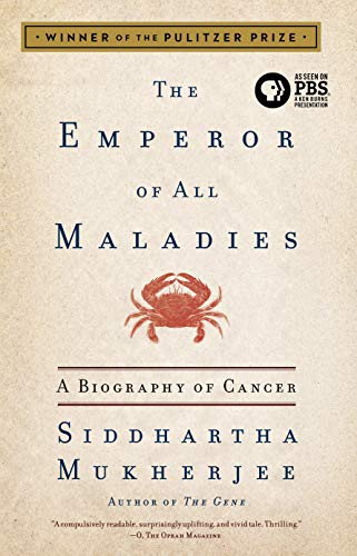Image of The Emperor of All Maladies: A Biography of Cancer